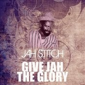 Give Jah The Glory Song