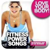 Fitness Power Songs 2 - Spinning And 10k Running Songs