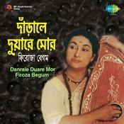 Firoza Begum Danrale Duare Mor Songs