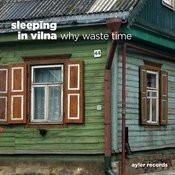 Why Waste Time Songs