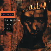 Damned Don't Cry Songs