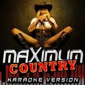 Maximum Country - Karaoke Version Songs