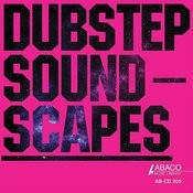 Dubstep Soundscapes Songs