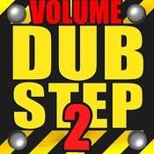 Dubstep - Volume 2 Songs