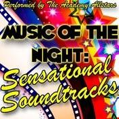 Music Of The Night: Sensational Soundtracks Songs