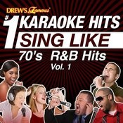 Drew's Famous #1 Karaoke Hits: Sing Like 70's R&B Hits, Vol. 1 Songs