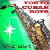 Tokyo Cuban Boys Songs