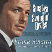 Sinatra And Swingin' Brass / Sinatra & Strings Songs