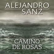 Camino De Rosas Songs