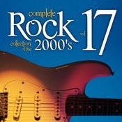 Complete Rock Collection Of The 2000's, Vol. 17 Songs
