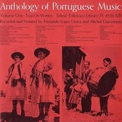 Anthology Of Portuguese Music, Vol. 1: Tras-Os-Montes And Vol. 2: Algarve Songs