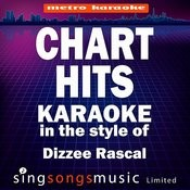 Chart Hits (In The Style Of Dizzee Rascal) [Karaoke Version] Songs