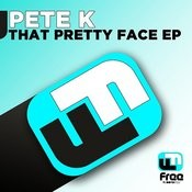 That Pretty Face Ep Songs