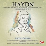 Haydn: Concerto For Violin, Piano And Chamber Orchestra No. 6 In F Major, Hob. XVIII/6 (Digitally Remastered) Songs