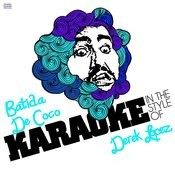 Batida De Coco (In The Style Of Derek Lopez) [Karaoke Version] Song