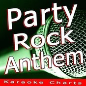 Party Rock Anthem (Originally Performed By Lmfao) [Karaoke Version] Song