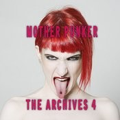 Mother Punker, The Archives, Vol. 4 Songs
