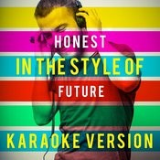 Honest (In The Style Of Future) [Karaoke Version] - Single Songs