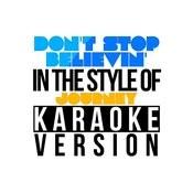 Don't Stop Believin' (In The Style Of Journey) [Karaoke Version] - Single Songs