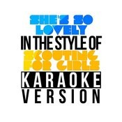 She's So Lovely (In The Style Of Scouting For Girls) [Karaoke Version] - Single Songs
