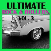 Ultimate Rock & Rollers, Vol. 3 Songs