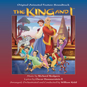 The King And I - Original Animated Feature Soundtrack Songs