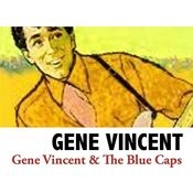 Gene Vincent & The Blue Caps Songs