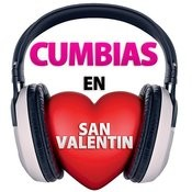 Cumbias En San Valentin Songs