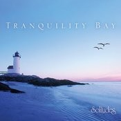 Tranquility Bay Songs