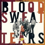The Best Of Blood, Sweat & Tears: What Goes Up! Songs