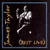 James Taylor (Best Live) Songs