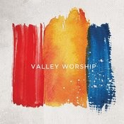 Valley Worship Songs