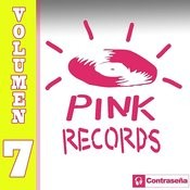 Pink Records Vol. 7 Songs
