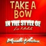Take A Bow (In The Style Of Lea Michele) [Karaoke Version] - Single Songs
