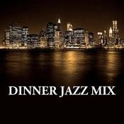 Dinner Jazz Mix Songs