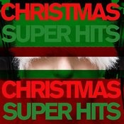 Christmas Super Hits - All Your #1 Favorites From Gene Autry, Bing Crosby, Andy Williams, Dinah Washington, And More With Jingle Bells, Silent Night, White Christmas, Rudolf, Frosty, And More! Songs