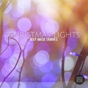 Christmas Lights (Deep House Grooves) Songs