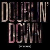 Doublin' Down Song