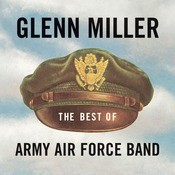 The Best Of Army Air Force Band Songs