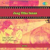 Jaag Utha Insan Songs