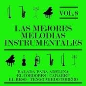 Las Mejores Melodías Instrumentales Vol. 8 Songs
