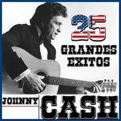 Johnny Cash 25 Grandes Éxitos Songs