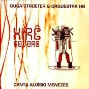 Xirê Reverb - Guga Stroeter & Orquestra Hb - Canta Aloísio Menezes Songs