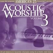 Acoustic Worship, Vol. 3 Songs