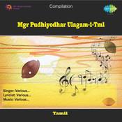 Mgr Pudhiyodhar Ulagam 1 Tml Songs
