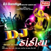 DJ Dhandiya - Non Stop Dhandiya Mix Songs