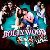 Bollywood Remix Tadka Songs
