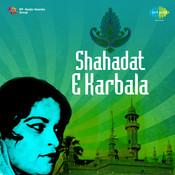Shahadat-e-karbala (muslim Devotional) Songs
