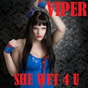 She Wet 4 U Songs
