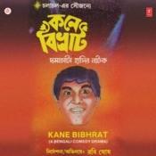 Kane Bibhrat Songs